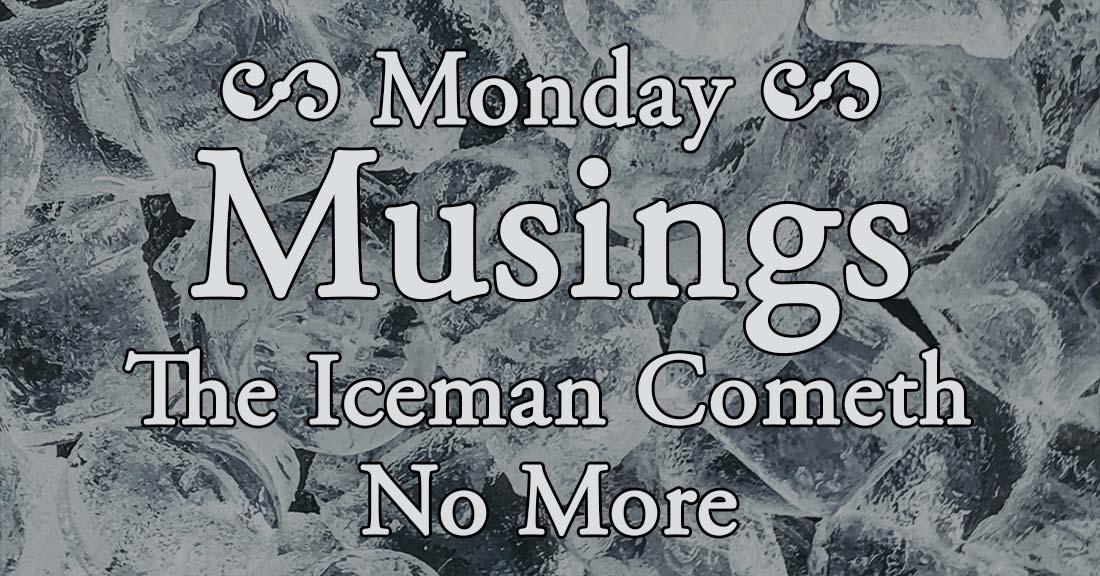 MM Iceman Cometh 191
